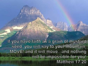 Moving Your Mountains With Faith The Size Of A Mustard Seed ...
